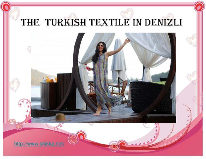 The  Turkish Textile in Denizli
