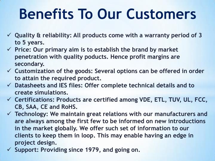 Benefits To Our Customers