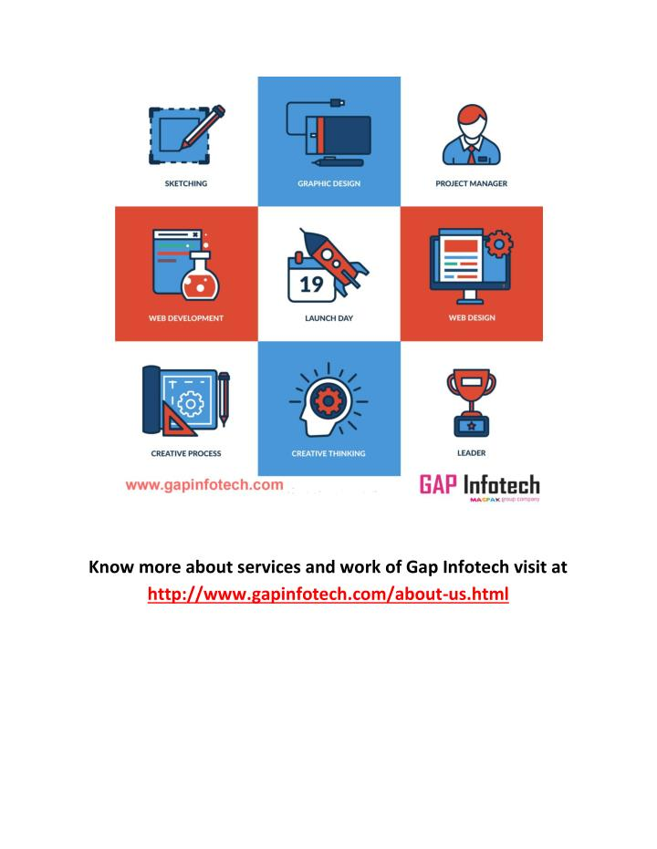 Know more about services and work of Gap Infotech visit at