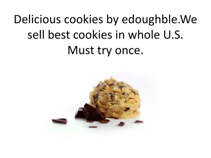 Delicious cookies by