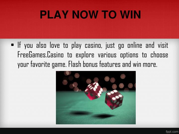 PLAY NOW TO WIN