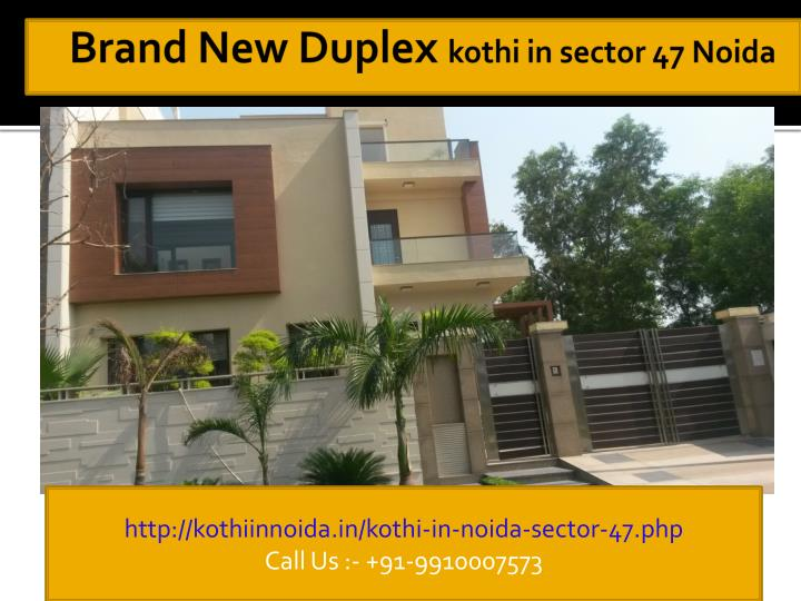 Brand new duplex kothi in sector 47 noida