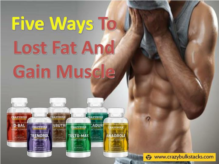Five ways to lost fat and gain muscle
