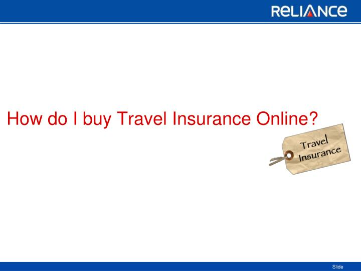 How do I buy Travel Insurance Online?