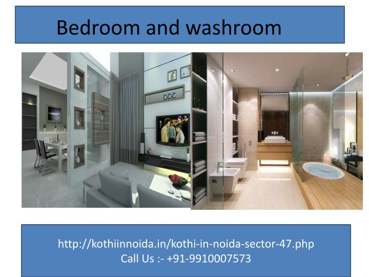 Bedroom and washroom