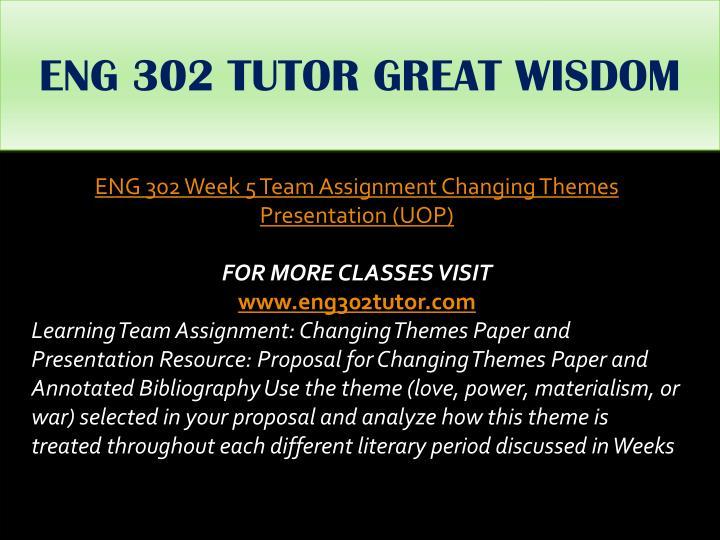 ENG 302 TUTOR GREAT WISDOM