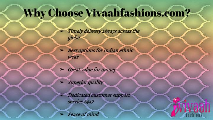 Why Choose Vivaahfashions.com?