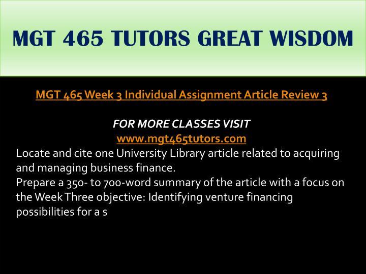 MGT 465 TUTORS GREAT WISDOM