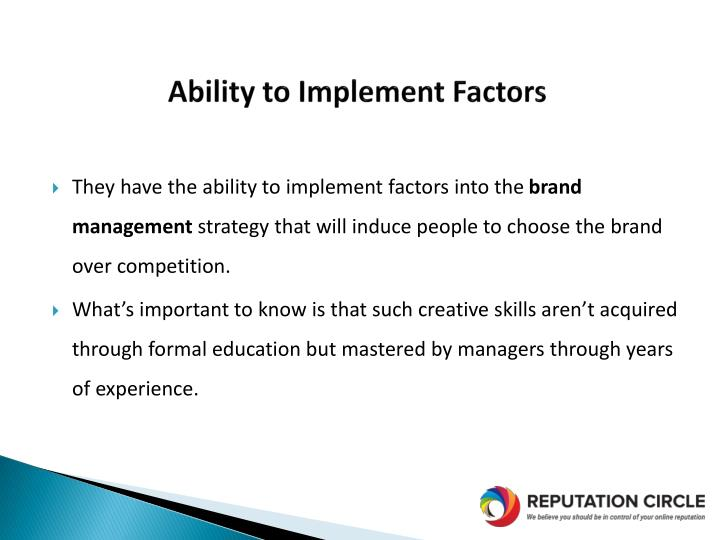 Ability to Implement Factors