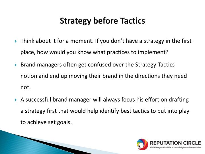 Strategy before Tactics