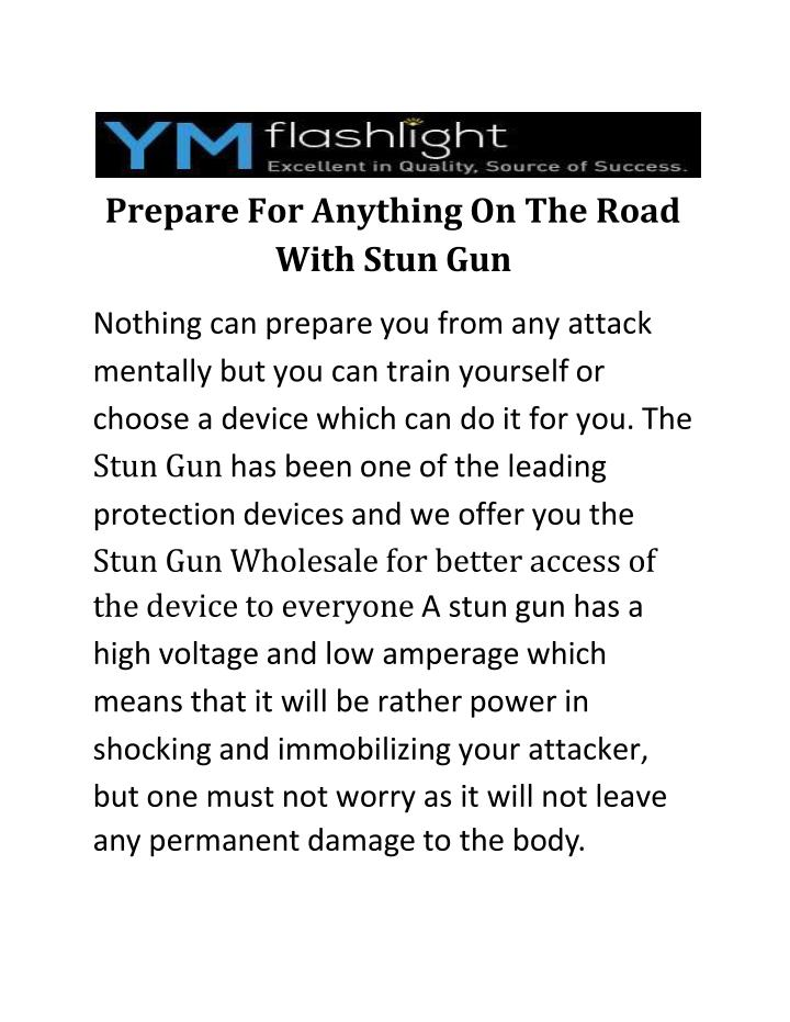 Prepare for anything on the road with stun gun