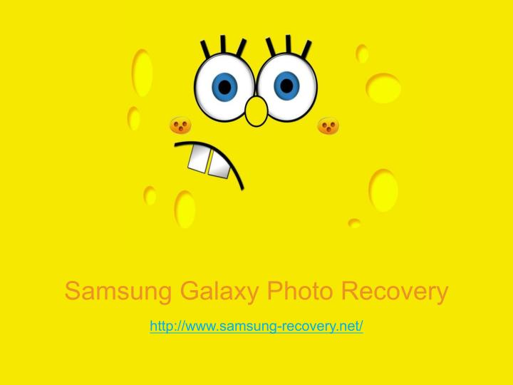 Samsung Galaxy Photo Recovery