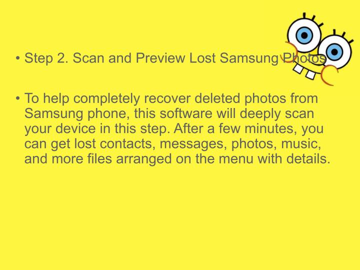 • Step 2. Scan and Preview Lost Samsung Photos