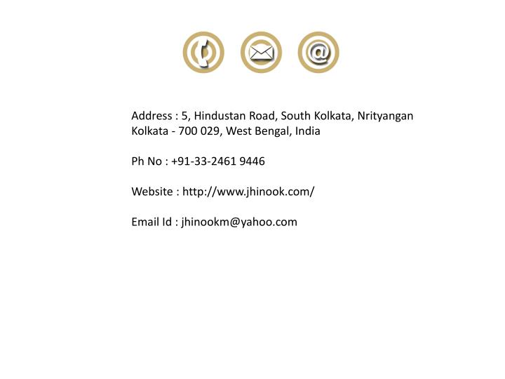Address : 5, Hindustan Road, South Kolkata, Nrityangan