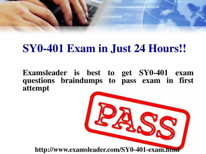 SY0-401 Exam in Just 24 Hours!!
