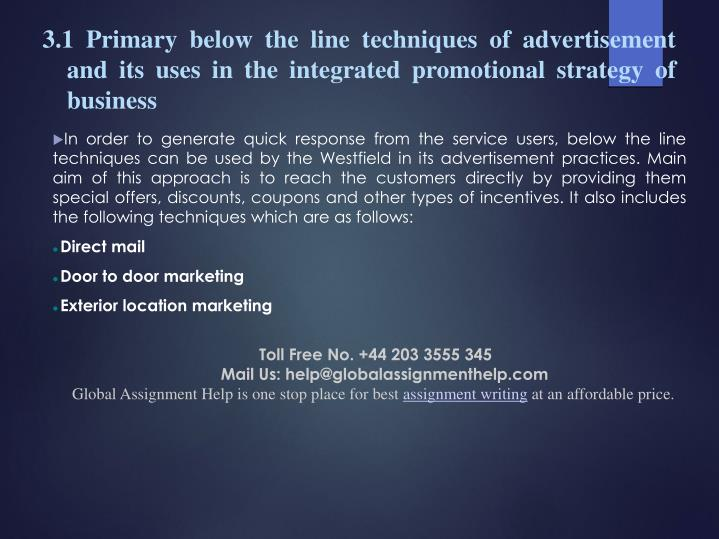 3.1 Primary below the line techniques of advertisement and its uses in the integrated promotional st...