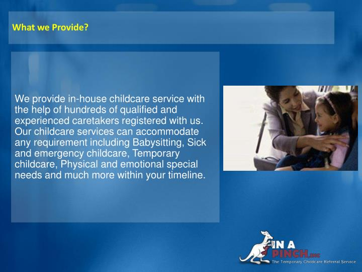 What we Provide?