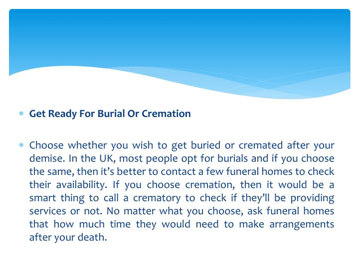 Get Ready For Burial Or Cremation
