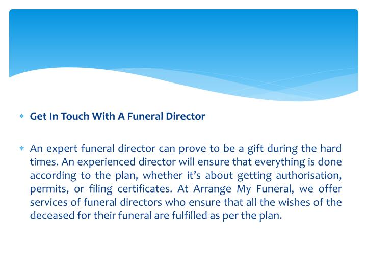 Get In Touch With A Funeral Director
