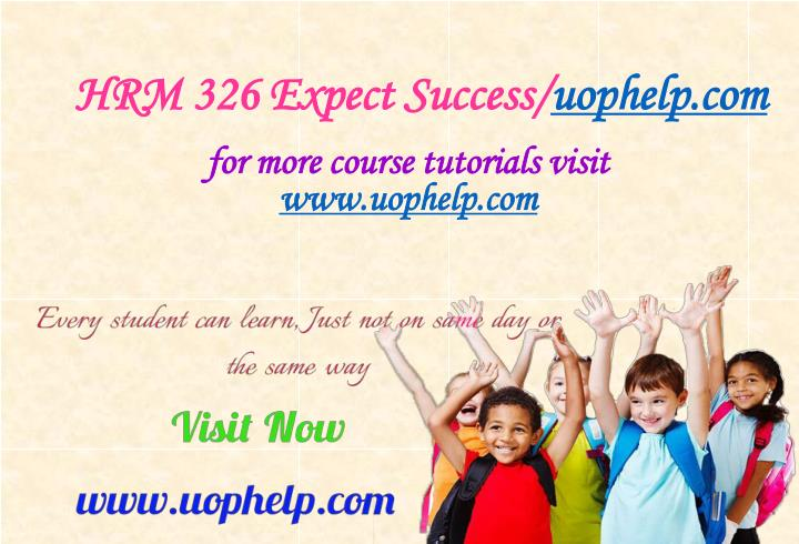 Hrm 326 expect success uophelp com