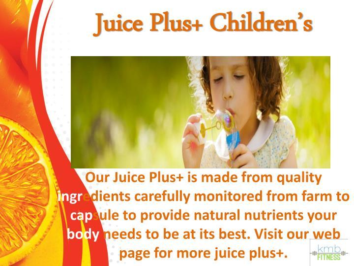 Juice Plus+ Children's