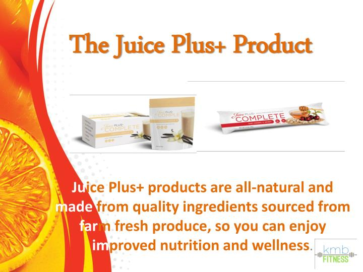 The Juice Plus+ Product