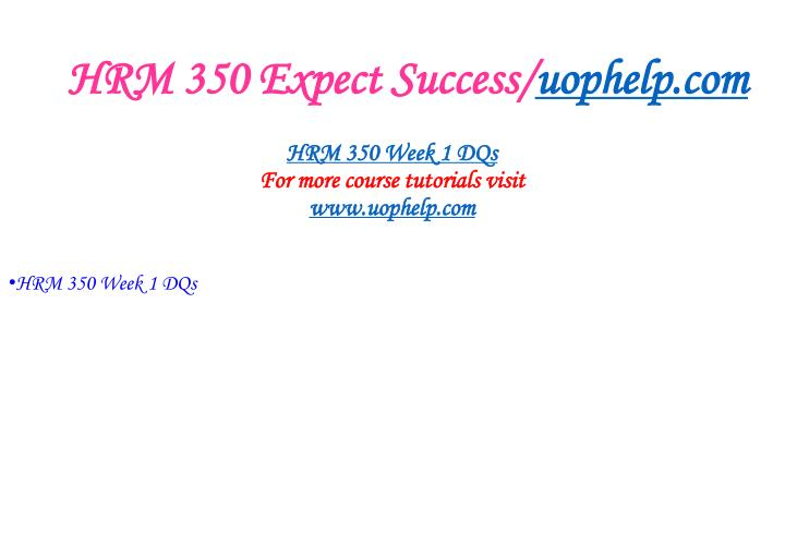 Hrm 350 expect success uophelp com2