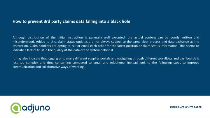 How to prevent 3rd party claims data falling into a black hole