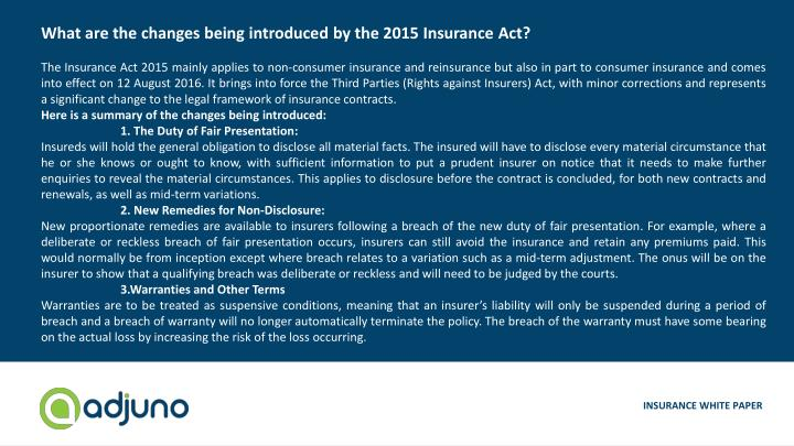 What are the changes being introduced by the 2015 Insurance Act?
