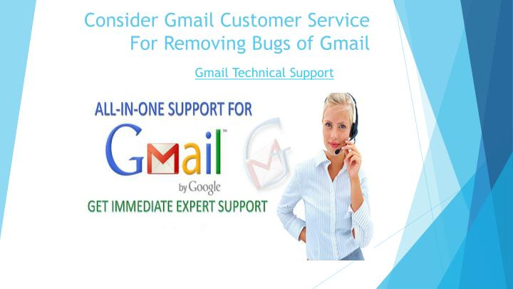 Consider Gmail Customer Service