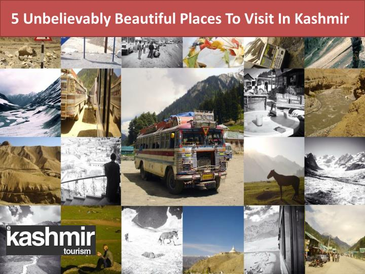 5 Unbelievably Beautiful Places To Visit In Kashmir
