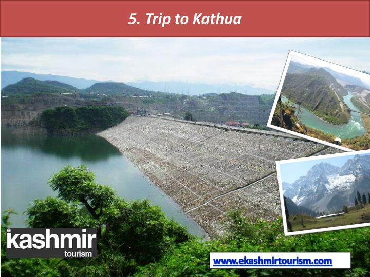 5. Trip to Kathua