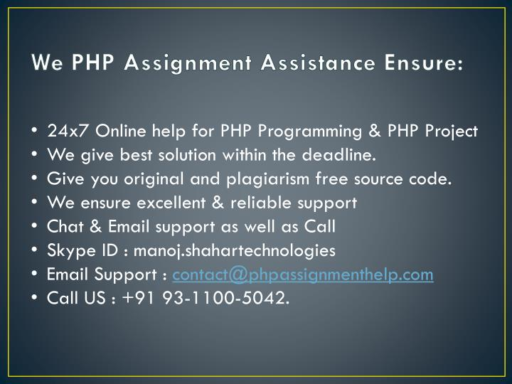 We PHP Assignment Assistance Ensure: