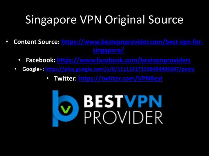 Singapore VPN Original