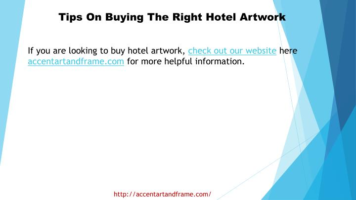 Tips On Buying The Right Hotel Artwork