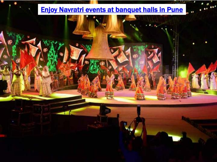Enjoy Navratri events at banquet halls in Pune