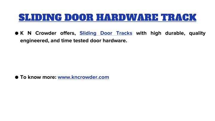 SLIDING DOOR HARDWARE TRACK