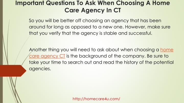 So you will be better off choosing an agency that has been around for long as opposed to a new one. However, make sure that you verify that the agency is stable and successful.