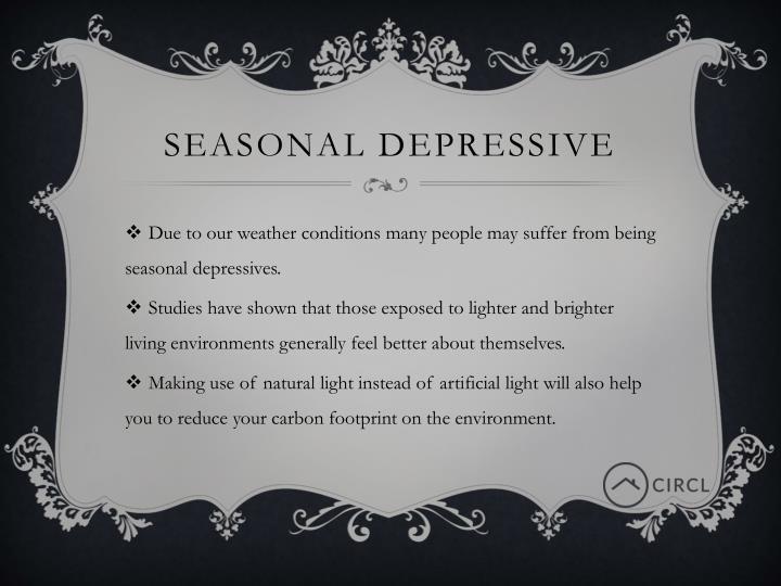 Seasonal Depressive