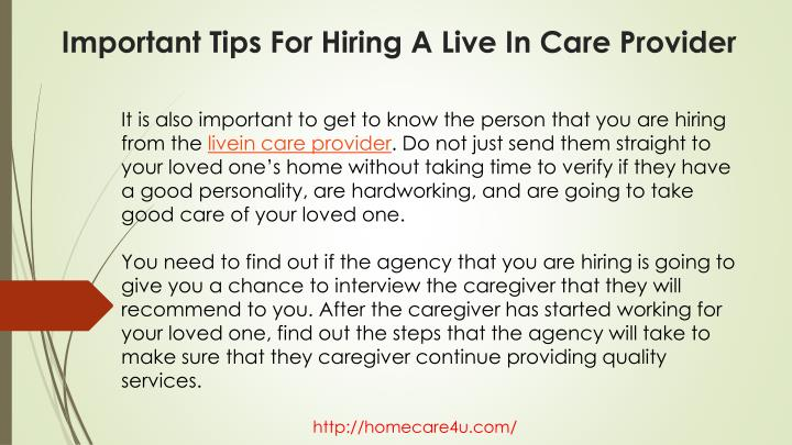 It is also important to get to know the person that you are hiring from the