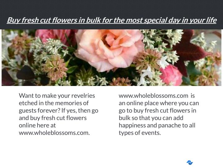 Buy fresh cut flowers in bulk for the most special day in your life