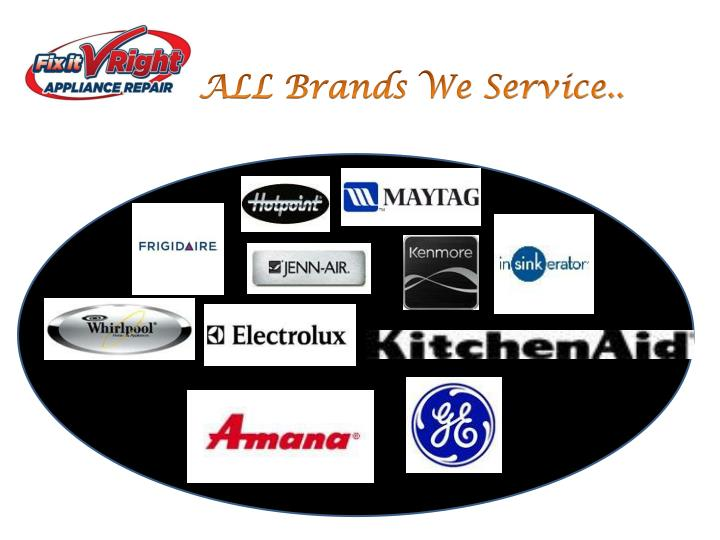 ALL Brands We Service..