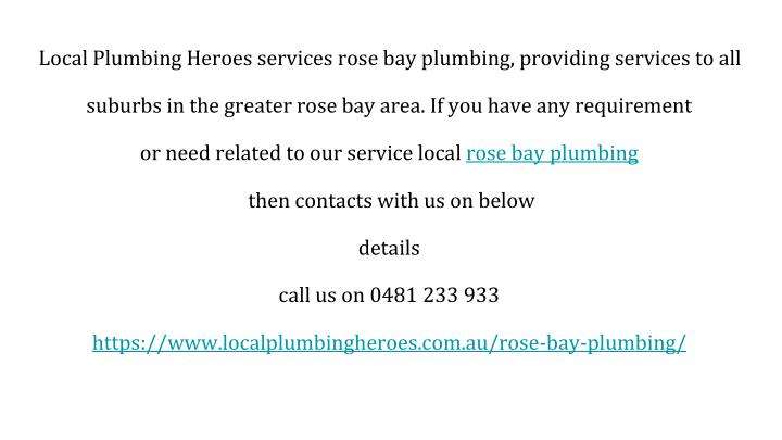 Local Plumbing Heroes services rose bay plumbing, providing services to all