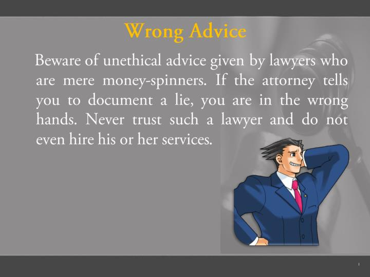 Wrong Advice