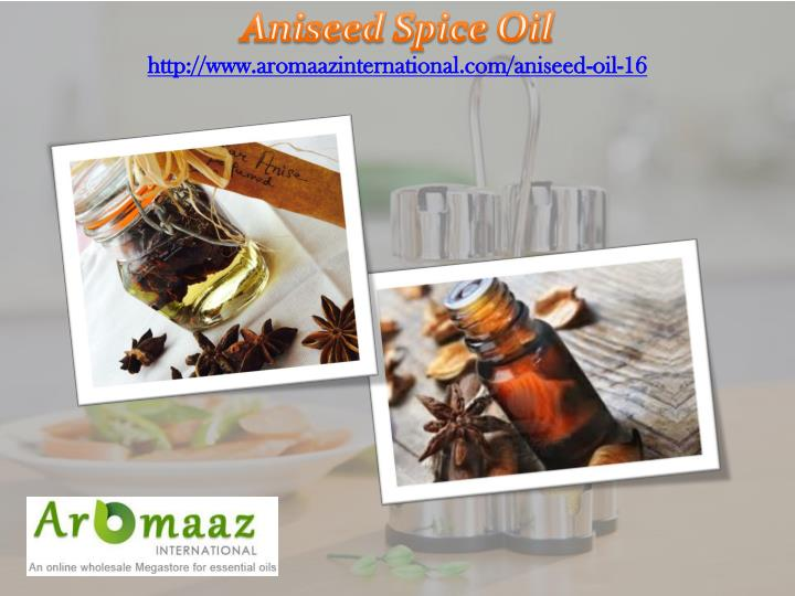 Aniseed Spice Oil