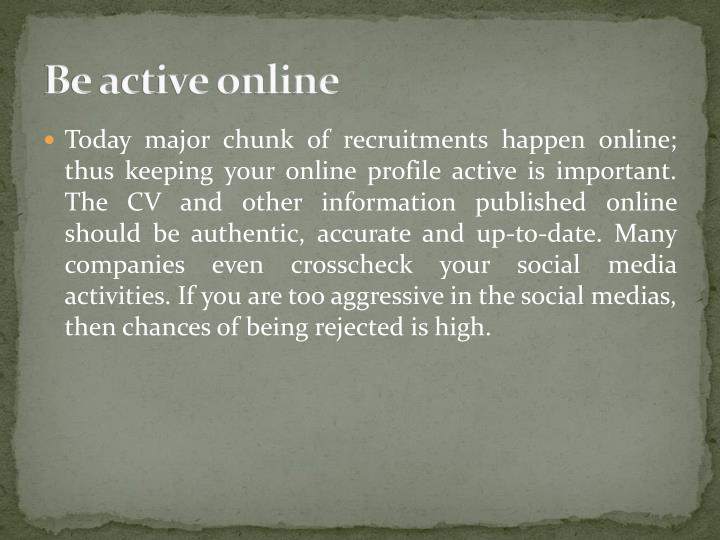 Be active online