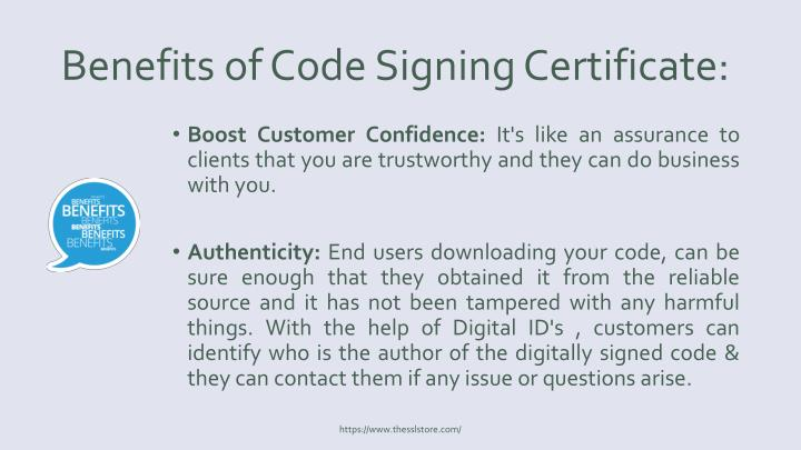 Benefits of Code Signing Certificate: