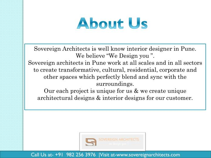 Sovereign Architects is well know interior designer in Pune.