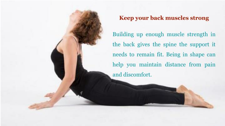 Keep your back muscles strong
