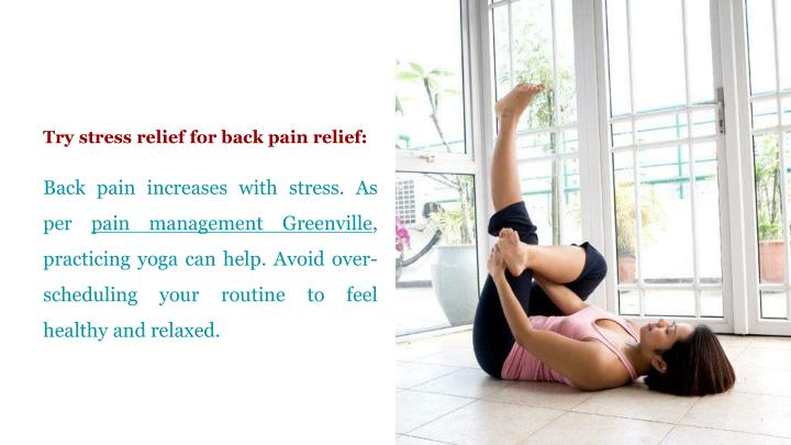 Try stress relief for back pain relief: